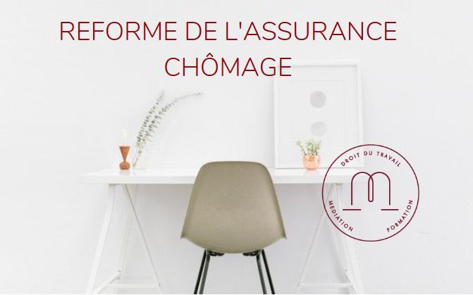 [ REFORME DE L'ASSURANCE CHOMAGE  # 1 ]